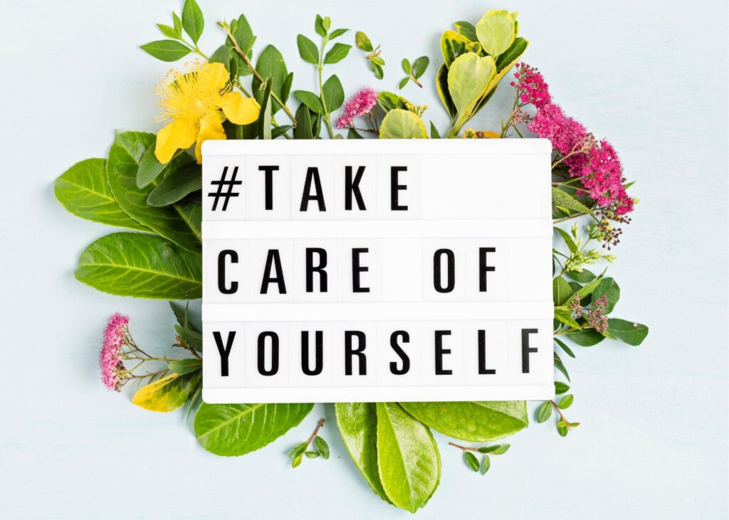 letterboard sign that says take care of yourself