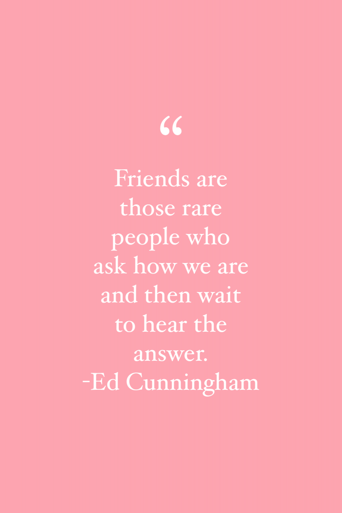 Ed Cunningham Friendship Quote