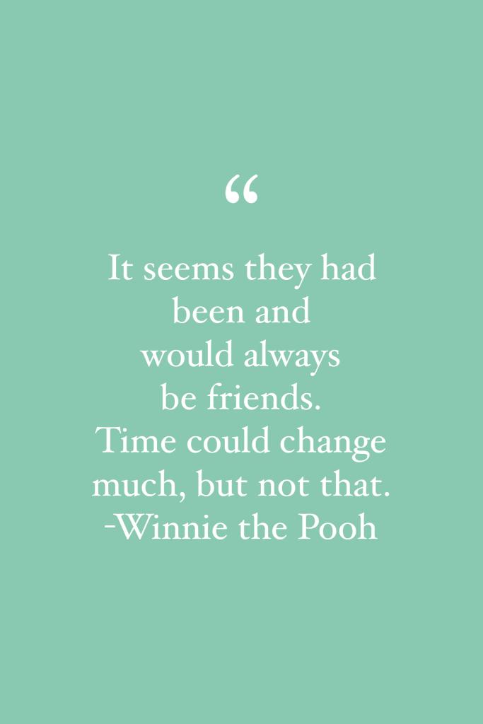 Winnie the Pooh friendship quote